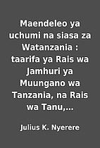 Maendeleo ya uchumi na siasa za Watanzania :…