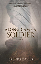 Along Came a Soldier by Davies, Brenda