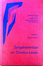 Zeitgeheimnisse im Christus-Leben by Funk…