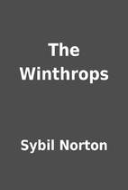 The Winthrops by Sybil Norton