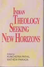 Indian theology seeking new horizons / by…