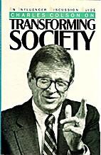 Transforming Society by Charles Colson