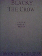 Blacky the Crow by Thornton W. Burgess