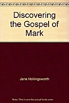 Discovering the Gospel of Mark by Jane…