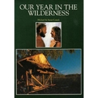 Our year in the wilderness by Michael Cusack