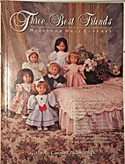 Three best friends heirloom doll clothes by…
