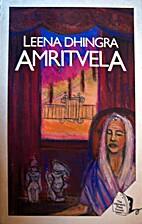 Amritvela by Leena Dhingra