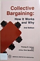 Collective Bargaining: How It Works and Why:…