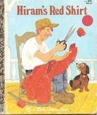 Hiram's Red Shirt by Mabel Watts