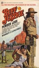 Ruff Justice 13: Powder Lode by Warren T.…