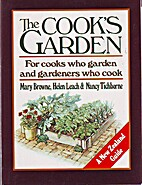 The cook's garden : for cooks who…