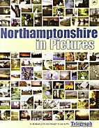 Northamptonshire in Pictures by News