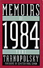 Memoirs of 1984 by Yuri Tarnopolsky