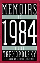 Memoirs of 1984 by Yuri Tarnopolsky