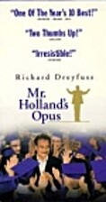 Mr. Holland's Opus by Stephen Herek
