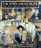 The Jews and Europe: 2000 Years of History…