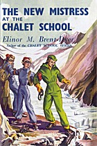 The New Mistress at the Chalet School by…