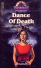 Dance of Death (Twilight #19) by Lou Kassem