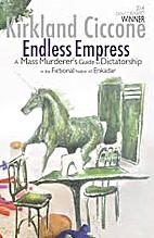 Endless Empress: A Mass Murderer's…