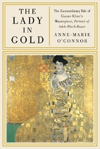 The Lady in Gold: The Extraordinary Tale of…