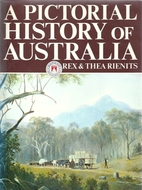 A pictorial history of Australia by Rex…