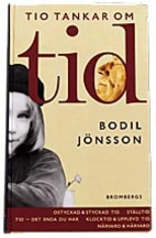 Ten Thoughts About Time by Bodil Jönsson