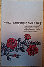 when language runs dry: a zine for people…