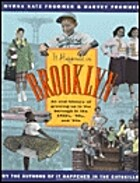 It Happened in Brooklyn: An Oral History of…