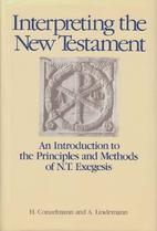 Interpreting the New Testament: An…