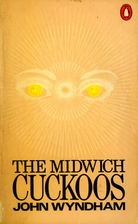 The Midwich Cuckoos by John Wyndham