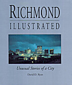 Richmond Illustrated, Unusual Stories of a…