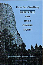 Gabe's Fall and Other Climbing Stories by…