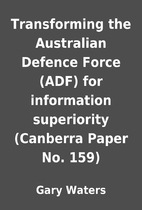 Transforming the Australian Defence Force…