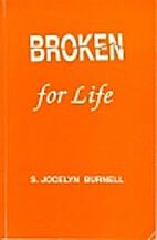 Broken for Life by S. Jocelyn Burnell