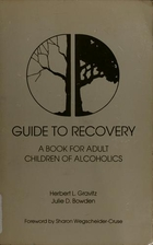 Guide to Recovery by Herbert L. Gravitz
