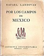 Por Los Campos De Mexico. Biblioteca Del…