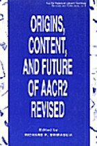 Origins, content, and future of AACR2…