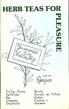Herb Teas for Pleasure by Pat Humphries