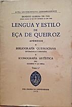 Lengua y estilo de Eça de Queiroz.…