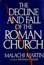 The Decline and Fall of the Roman Church by…