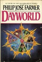 Dayworld by Philip José Farmer
