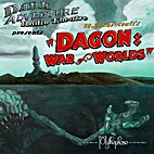 Dagon: War of Worlds (Dark Adventure Radio…