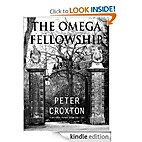 The Omega Fellowship by Peter Croxton