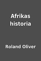 Afrikas historia by Roland Oliver