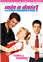 Win a Date with Tad Hamilton [2004 film] by…