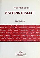 Woordenboek Hattems dialect by Ko Mulder