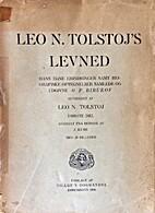 Leo N. Tolstoj's levned (Første del) by Leo…