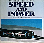 Speed and Power, 100 Years of Change by…