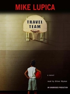 Travel Team by Mike Lupica