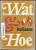 Italiaans ; woorden, zinnen, informatie voor…